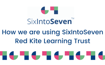 How we are using SixIntoSeven – Red Kite Learning Trust
